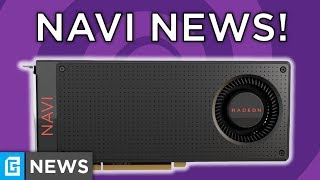 AMD's Navi Isn't What We Thought!