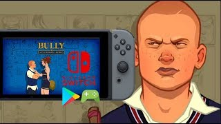 Bully Aniversary Edition Nintendo Switch Android