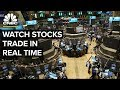 Watch stocks trade in real time – 05/17/2019