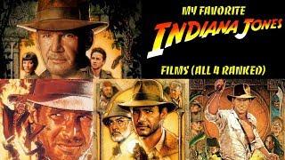 My Favorite Indiana Jones Films (4 Film Ranking)