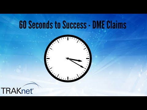 60 Seconds To Success - DME Claims