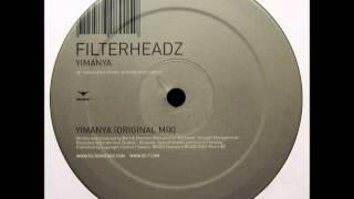 Filterheadz - Yimanya (Original Mix) [2004]