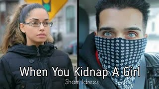 When You Kidnap A Girl - Sham Idrees | Froggy
