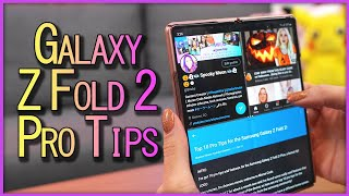 Top 10 Pro Tips for the Samsung Galaxy Z Fold 2! + A Bonus Tip Only Samsung Pro Users Know!
