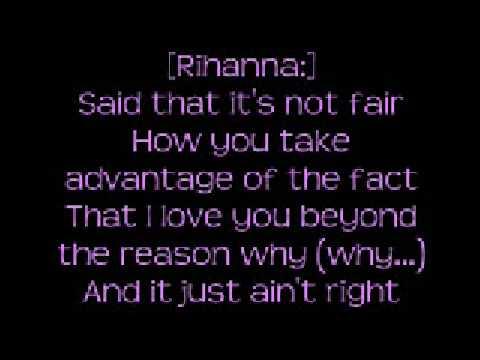 Rihanna Ft Neyo  Hate That I Love You with lyrics