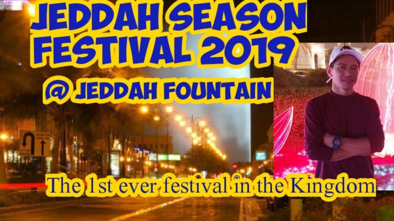 Jeddah Season Festival 2019 @ Jeddah fountain ( king Fahd's