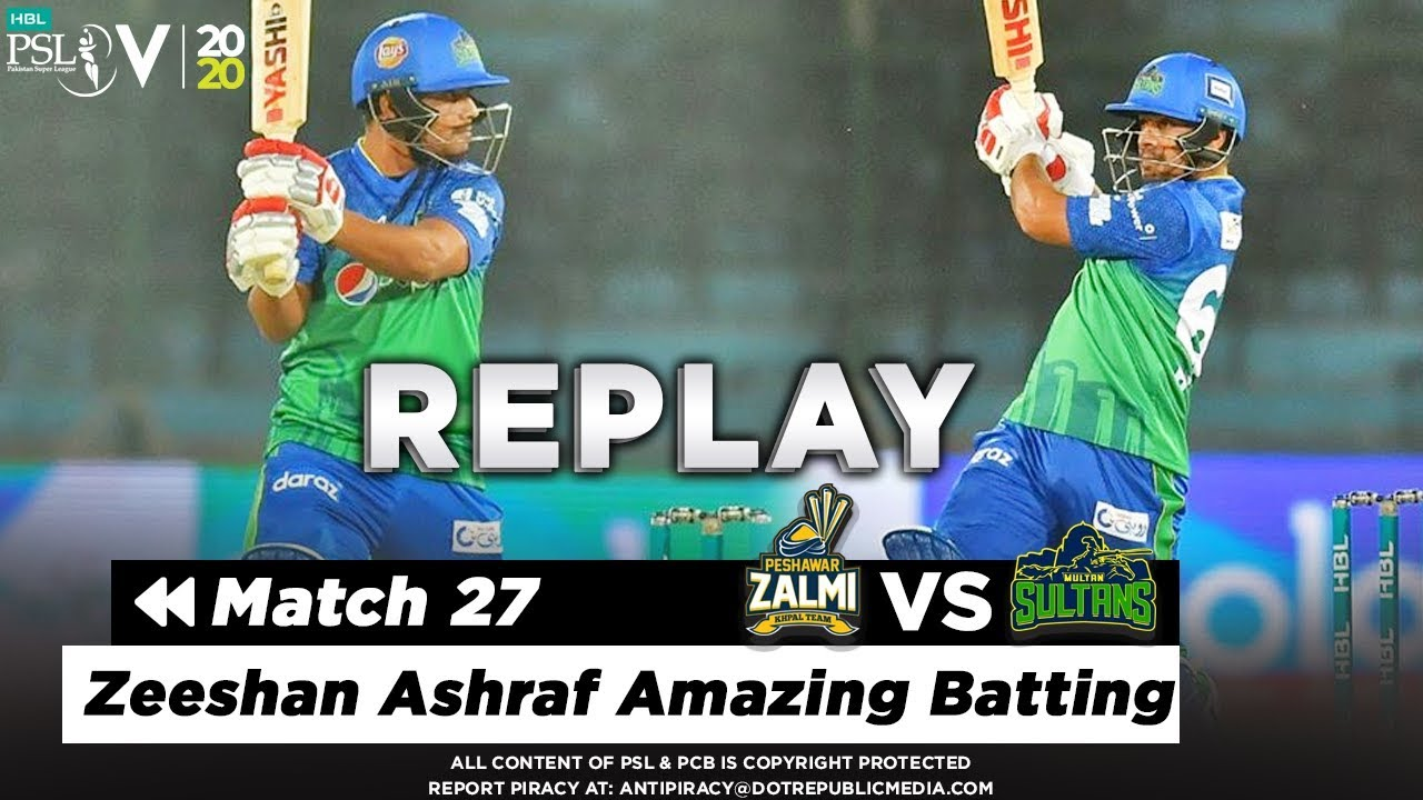 Zeeshan Ashraf Amazing Batting Against Peshawar | Peshawar vs Multan | Match 27 | PSL 5