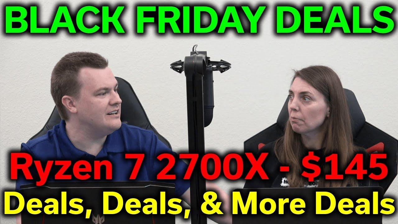 Early Black Friday Deals Ryzen 7 2700x 145 32gb Ddr4 3200 99 1tb Nvme 82 Rts 11 26 2019 Youtube