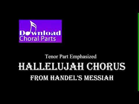 Hallelujah Chorus - Handel (Tenor Part Emphasized)