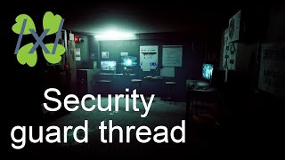 4chan greentexts - /x/ - Security guard thread