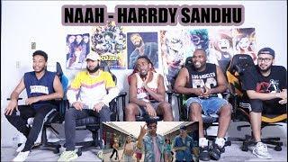 Naah - Harrdy Sandhu Feat. Nora Fatehi | Jaani | B Praak | REACTION