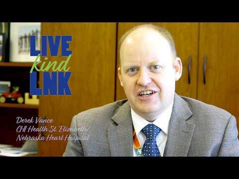 Live Kind LNK: Derek Vance, CHI Health St. Elizabeth, Nebraska Heart Hospital