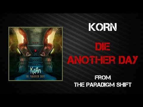 Korn - Die Another Day [Lyrics Video]