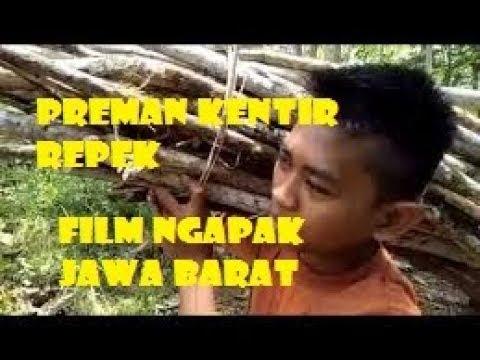 PREMAN KENTIR REPEK Film Ngapak Jawa Barat