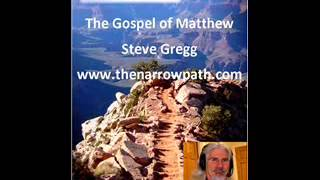 Matthew 5:17-20 The righteousness of the Pharisees - Steve Gregg