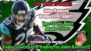 Eagles Looking Into Trading For Jalen Ramsey?? | Two Teams Have Made Offers | Jalen Ramsey Wants Out