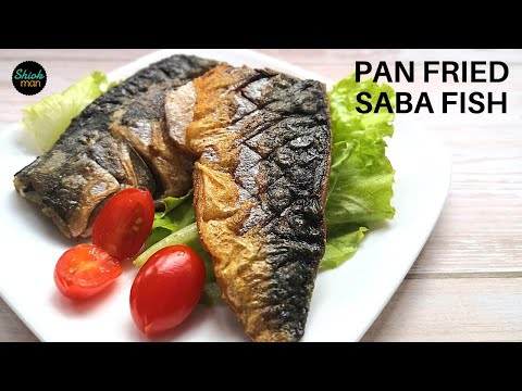 How To Pan Fry Saba Fish (Pacific Mackerel)