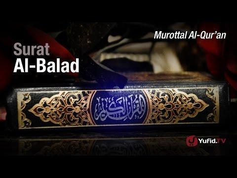 murottal-al-qur'an:-surat-al-balad---ustadz-ulin-nuha