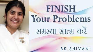 إنهاء المشاكل الخاصة بك: Ep 9 الروح تأملات: BK شيفانى (English Subtitles)