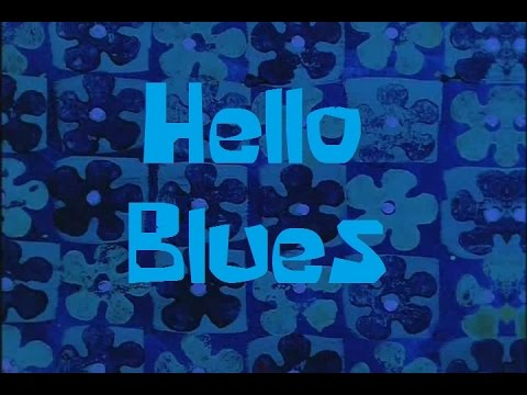 SpongeBob Production Music Hello Blues