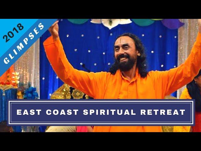 Glimpses of East Coast Spiritual Retreat 2018