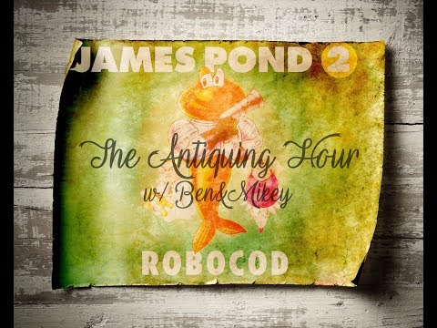 #CasinoKoiyale - James Pond 2: Codename Robocod (1991) - The Antiquing Hour w/ Ben & Mikey