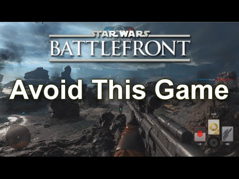 Avoid This Game - Star Wars: Battlefront