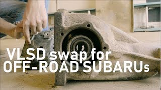 Off-Road Subaru VLSD swap: what it does and how to do it