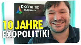 10 JAHRE EXOPOLITIK und eine VERRÜCKTE SONDERAKTION!!