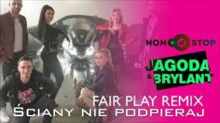 NON STOP & JAGODA & BRYLANT - Ściany nie podpieraj (Fair Play Remix) [Official Audio]