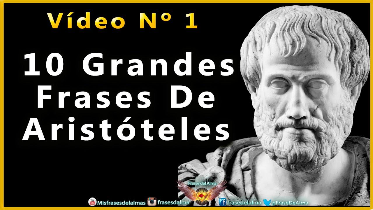 Frases De Aristoteles 10 De Sus Mejores Citas Celebres Nº 1 Youtube