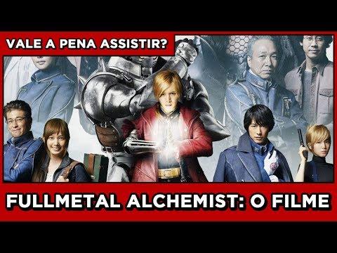 FULLMETAL ALCHEMIST (LIVE ACTION) - VALE A PENA ASSISTIR?