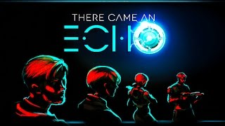 There Came an Echo Gameplay (PC HD)