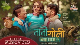 MAYA BIRANI-2 : TAATO GOLI ► Mahesh Kafle Ft. Melina Rai | Nischal Basnet, Swastima Khadka