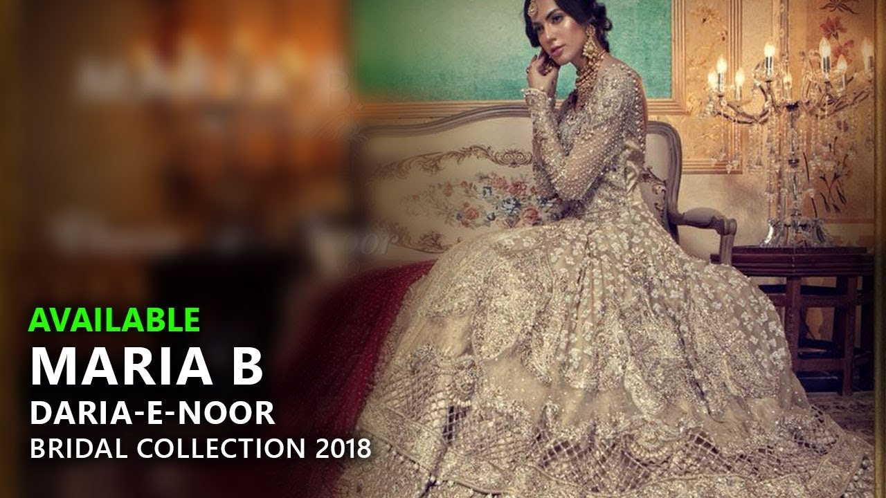 Maria B Bridal Collection 2018 Daria E Noor Brides Eid