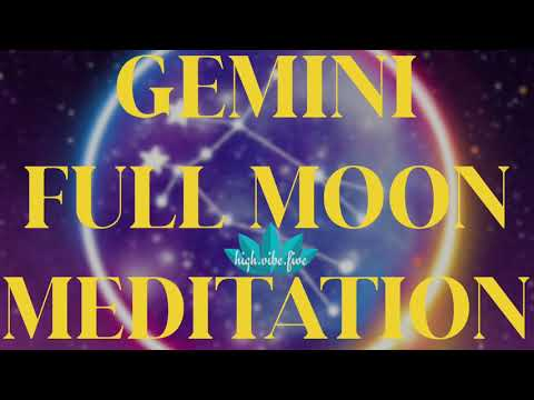 Gemini Full Moon Meditation