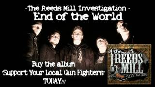 Watch Reeds Mill Investigation End Of The World video