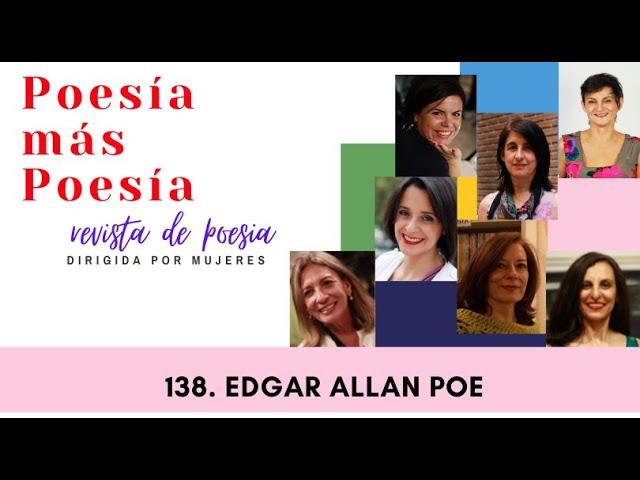 138 POESÍA MÁS POESÍA: EDGAR ALLAN POE