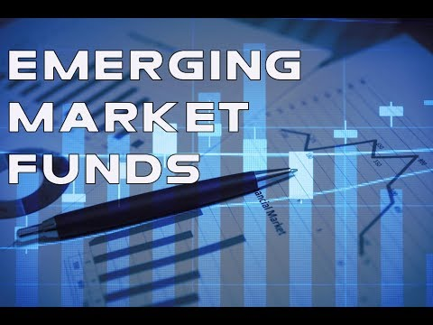 Emerging Market Funds