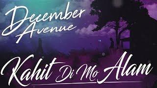 December Avenue Kahit Di Mo Alam.mp3