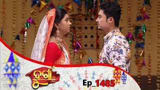 Durga | Full Ep 1485 | 13th Sep 2019 | Odia Serial - TarangTV