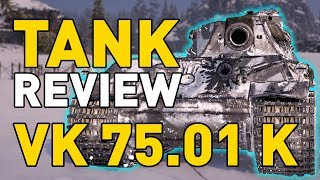 World of Tanks || VK 75.01 (K) - Tank Review