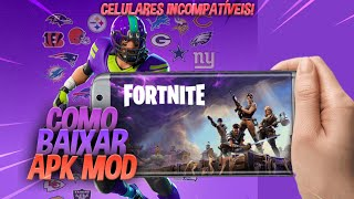 2/3GB RAM! FORTNITE ANDROID APK MOD FOR MORE INCOMPATIBLE DEVICES-DOWNLOAD APK FORTNITE!!