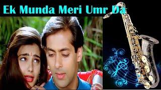 #583: Ek Munda Meri Umr Da- Saxophone Cover | Karan Arjun| Lata Mangeshkar| Mamta Kulkarni |Salman