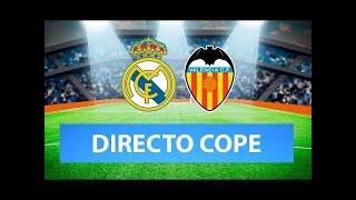 (SOLO AUDIO) Directo del Real Madrid 2-0 Valencia en Tiempo de Juego COPE