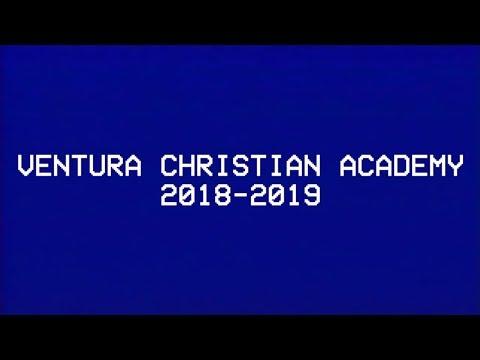 Ventura Christian Academy 2018 - 2019