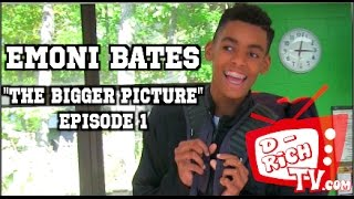 "Emoni Bates ""The Bigger Picture"" 