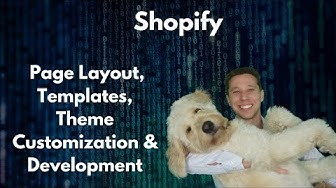 How to make custom Shopify page layout templates, sections, and themes