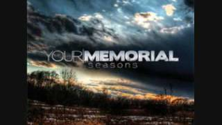 Watch Your Memorial Return To Reality video