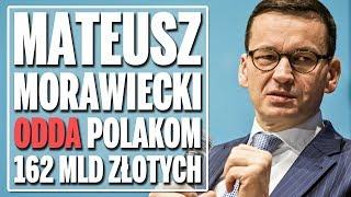 Mateusz Morawiecki odda Polakom 100% środków z OFE?